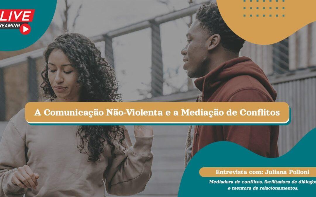 A Comunicação Não-Violenta e a mediação de conflitos