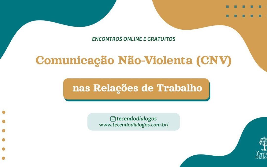 Comunicação Não-Violenta nas relações de trabalho