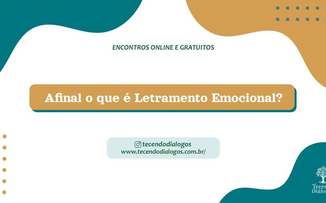 Letramento Emocional